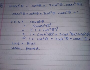Prove that : cosec^6θ -cot^6θ = 3 cot^2θcosec^2θ +1