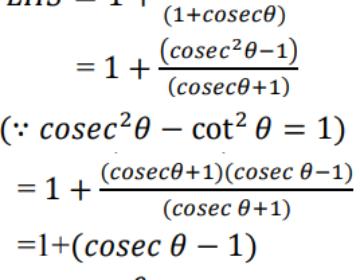 Prove that: 1+ cot²θ/(1+cosecθ) = cosecθ